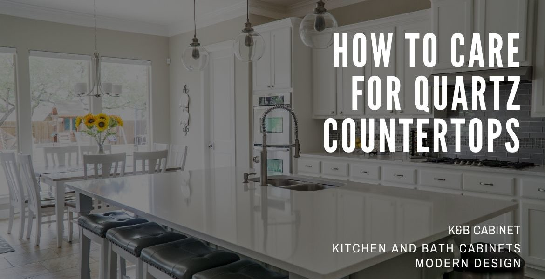 How To Care For Quartz Countertops