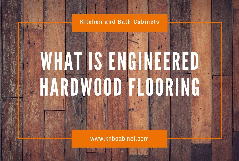 What is engineered hardwood flooring-2