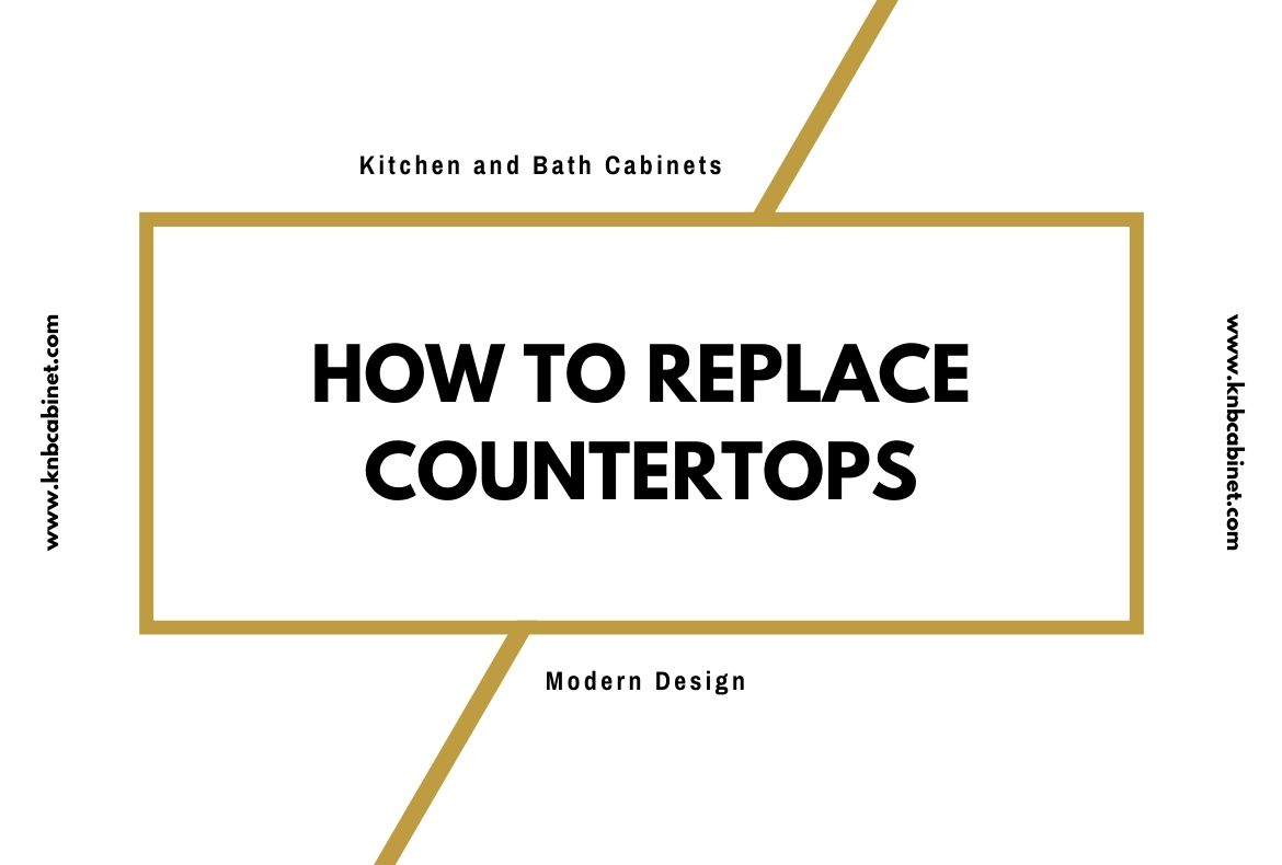 How To Replace Countertops