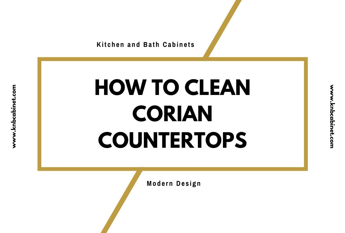 How To Clean Corian Countertops