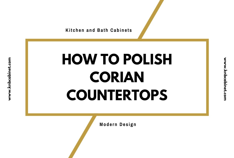 How To Polish Corian Countertops-2
