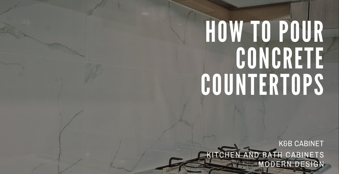 How to Pour Concrete Countertops